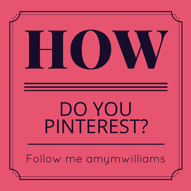 How Do You Pinterest?