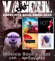 VADELISTA SOUL ABRIL 2018  PODCAST Nº 83