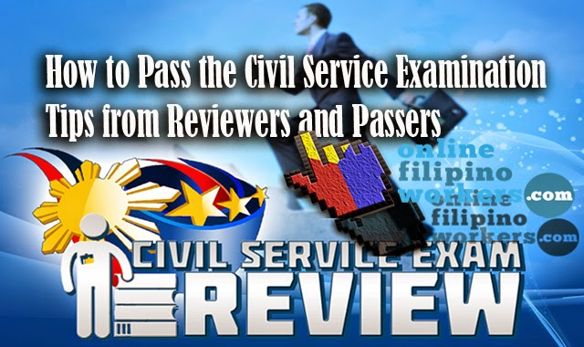 How to Pass the Civil Service Examination Tips from Reviewers and Passers