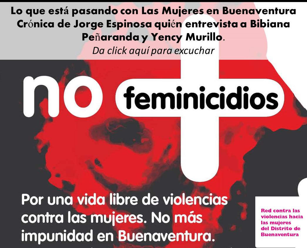 AUDIO: Lo que está pasando con las Mujeres en Buenaventura