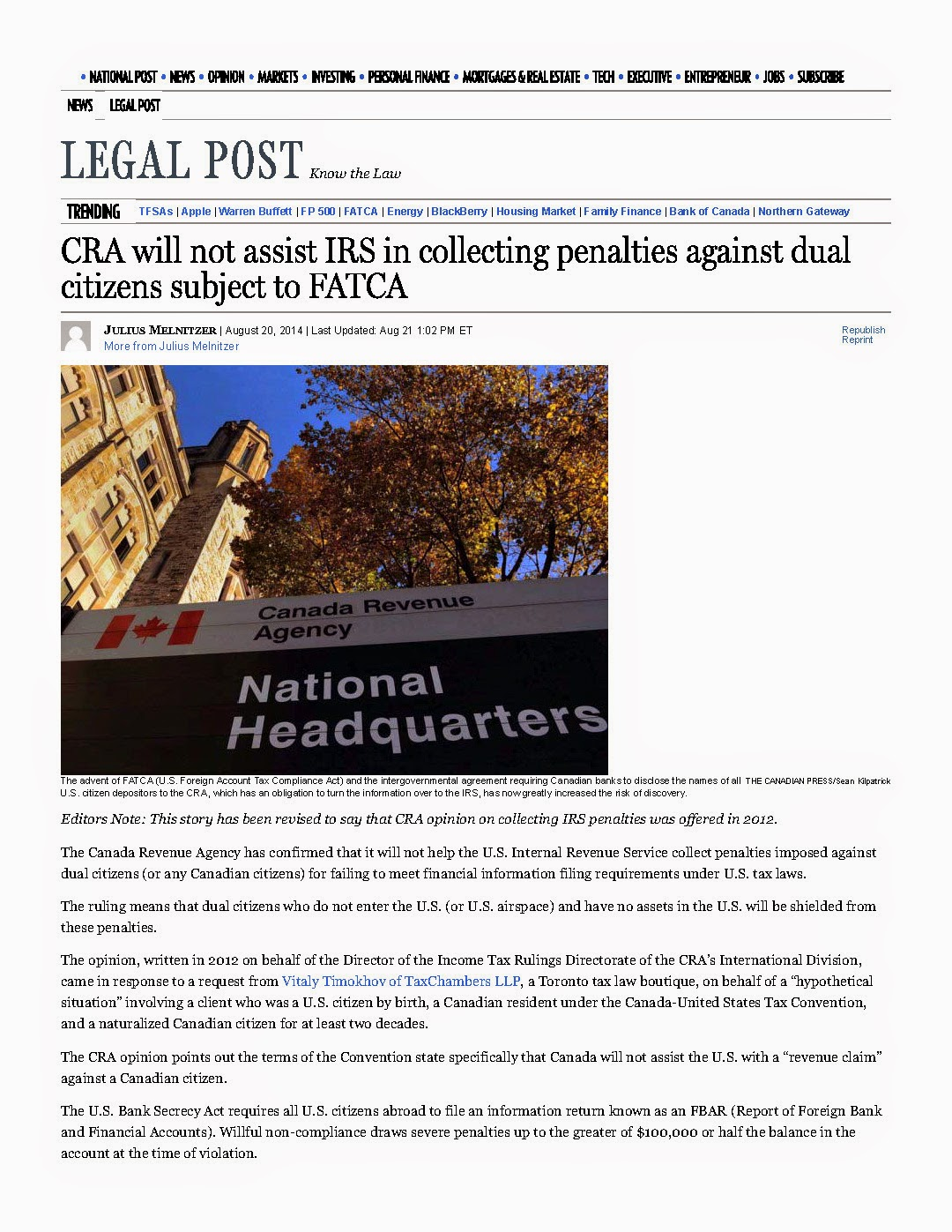 http://www.taxchambers.ca/wp-content/uploads/2014/08/CRA-will-not-assist-IRS-in-collecting-penalties-against-dual-citizens-subject-to-FATCA-_-Financial-Post.pdf