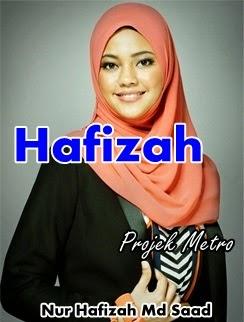 gambar peserta Projek Metro, gambar Projek Metro, biodata peserta Projek Metro, Nur Hafizah Md Saad (Hafizah)