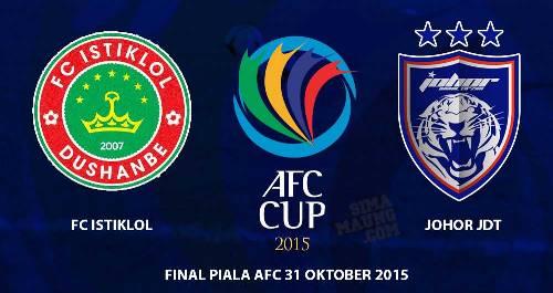 Final AFC Cup 2015 : FC Istiklol vs Johor Darul Ta'zim