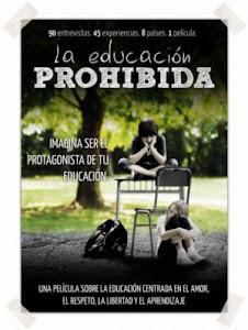 ♣ LA EDUCACIÓN PROHIBIDA
