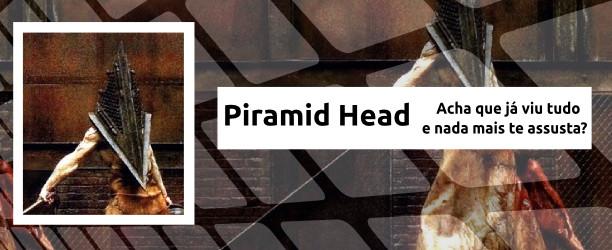 Piramid Head