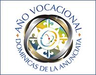 ANO VOCACIONAL DOMINICANAS DA ANUNCIATA