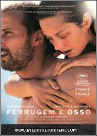Baixar Filme Ferrugem e Osso (De rouille et d'os) 2013 - Torrent