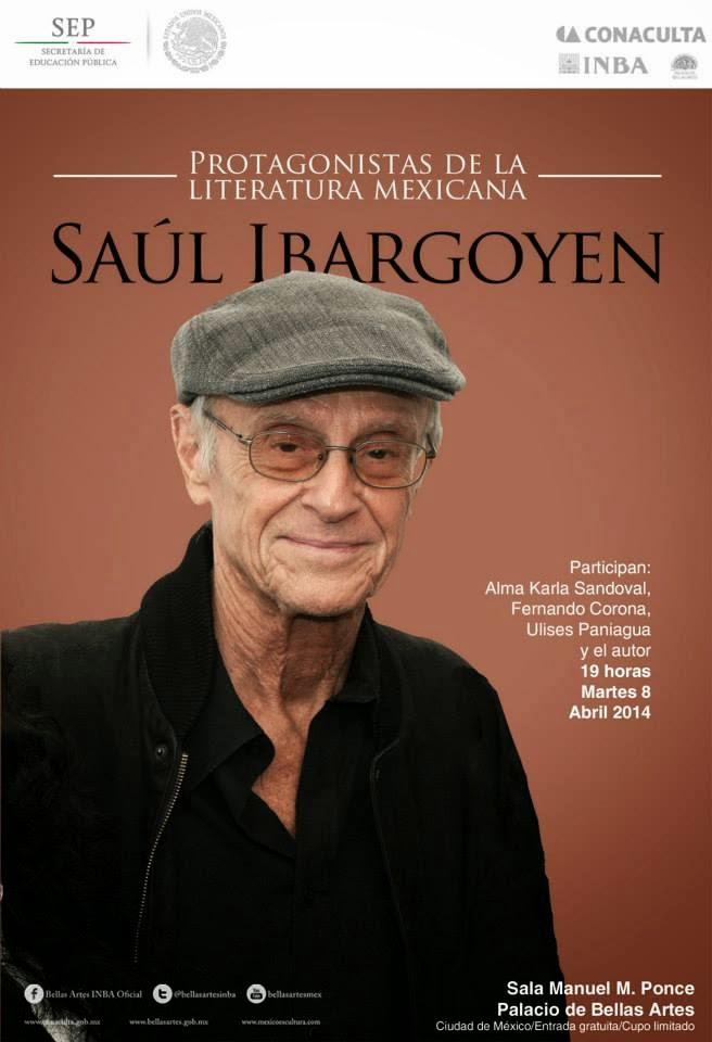 """El ciclo """"Protagonistas de la Literatura Mexicana"""" presenta a Saúl Ibargoyen"""