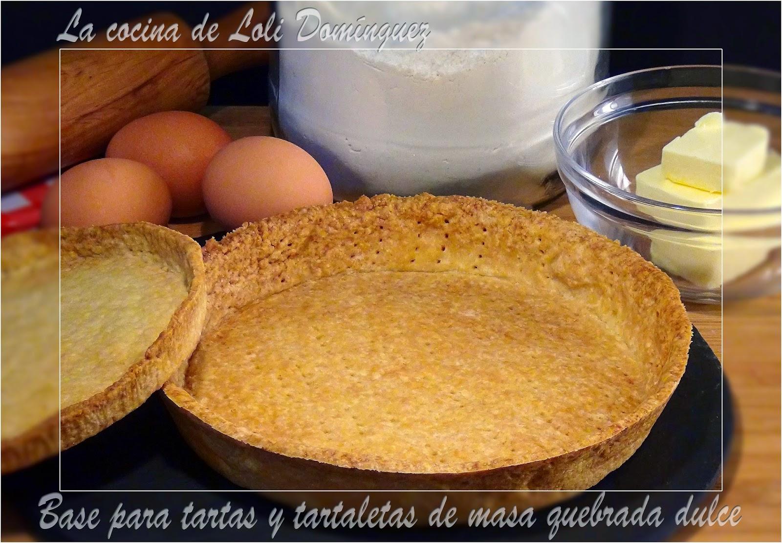 la cocina de loli dom nguez base para tartas y tartaletas On la cocina de loli