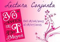 http://lavidadeunalectoraa.blogspot.mx/2015/06/lectura-conjunta-yo-antes-de-ti-de-jojo.html