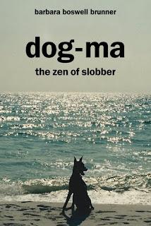 Dog-ma: The Zen of Slobber 2