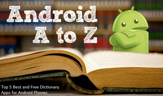 Best Free Dictionary Application for Android Phone-Download