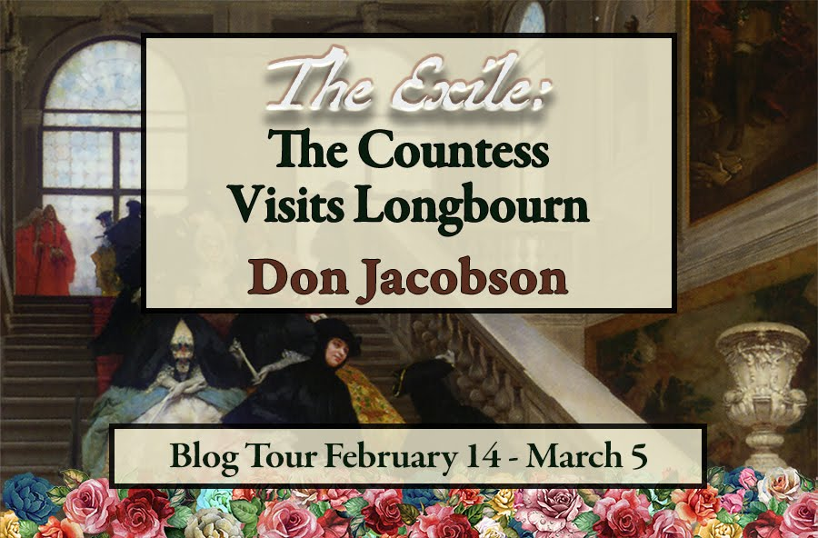 The Exile: The Countess Visits Longbourn
