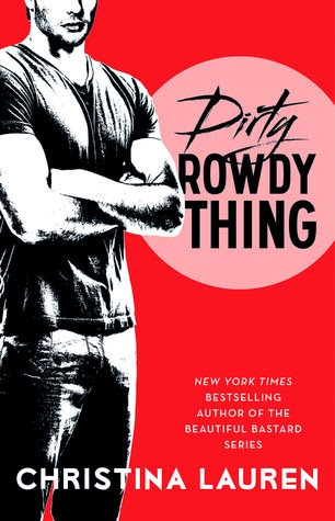 https://www.goodreads.com/book/show/21411902-dirty-rowdy-thing