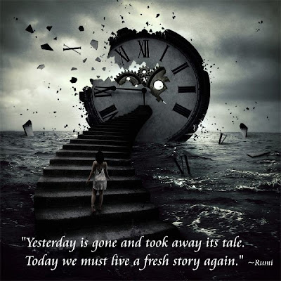 Soul Searching at the End of Time Yesterday+is+gone+%7ERumi