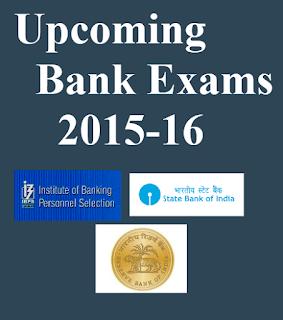 Upcoming Bank exams 2015-16