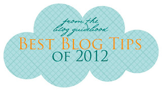 Best Tips of 2012 from The Blog Guidebook