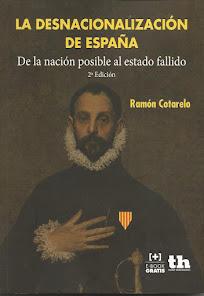La desnacionalización de España.