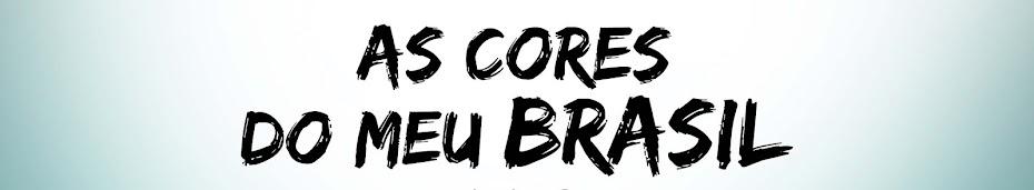 As Cores do Meu Brasil