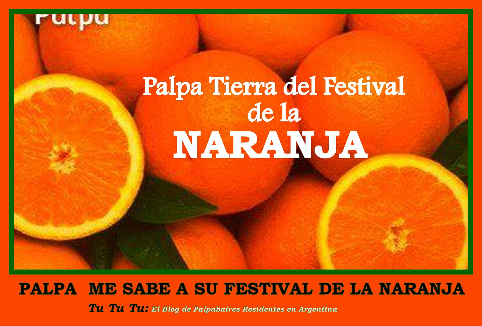Palpa Tierra del Festival de la NARANJA