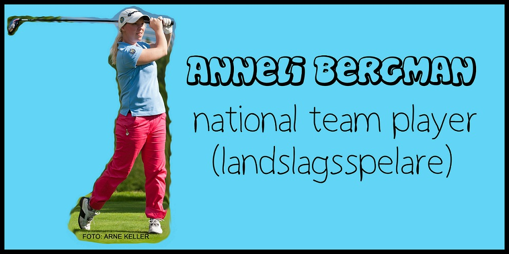 Anneli Bergman - National Team Player!
