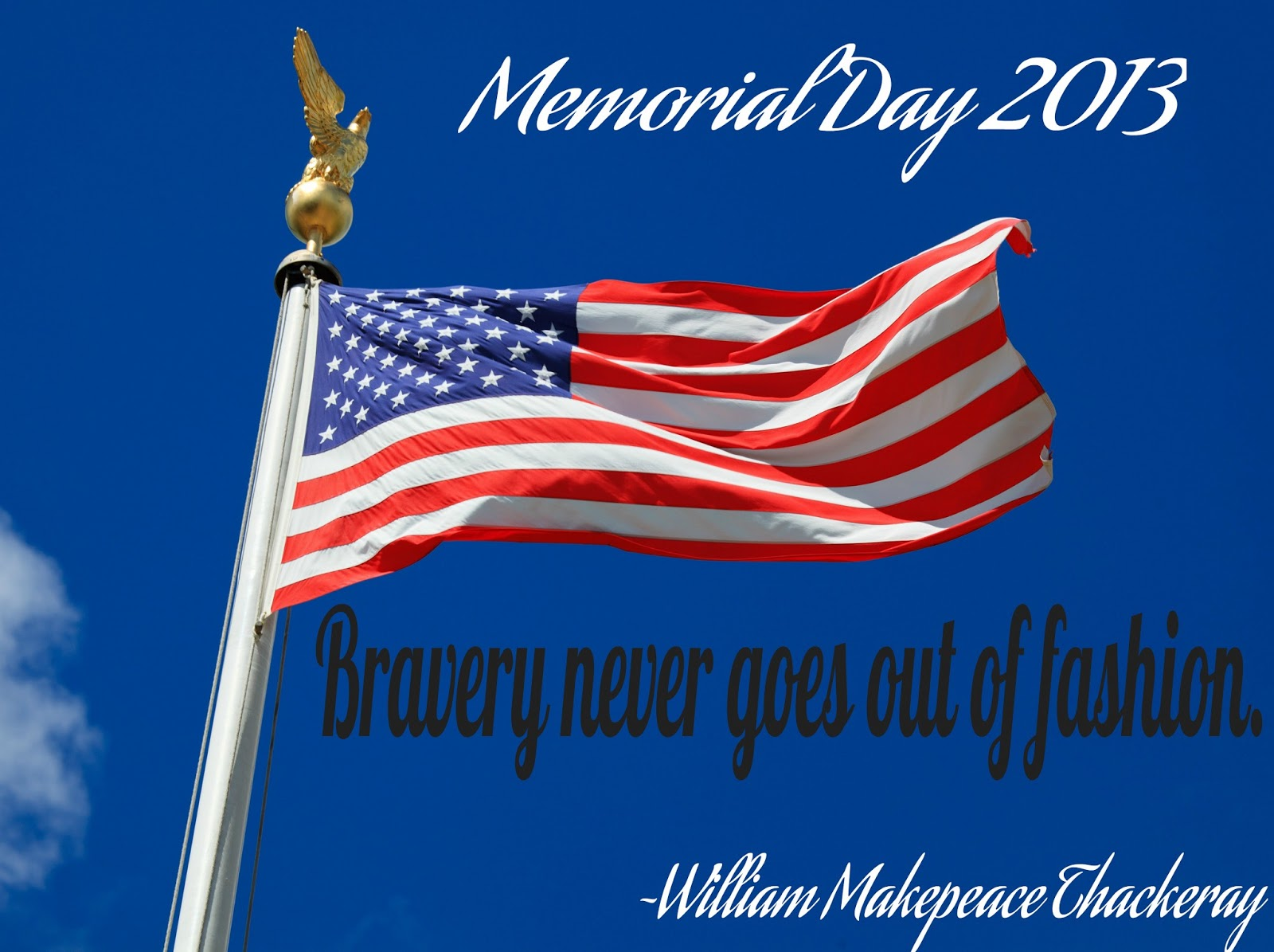 Happy Memorial Day 2013