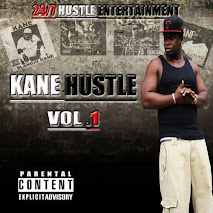 "Kane Hustle - ""Kane Hustle Vol.1"""