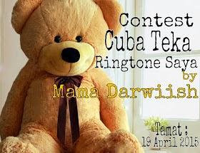 http://mamadarwiish.blogspot.com/2015/03/contest-cuba-teka-ringtone-saya-by-mama.html