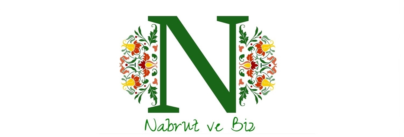 'Nabrut ve Biz
