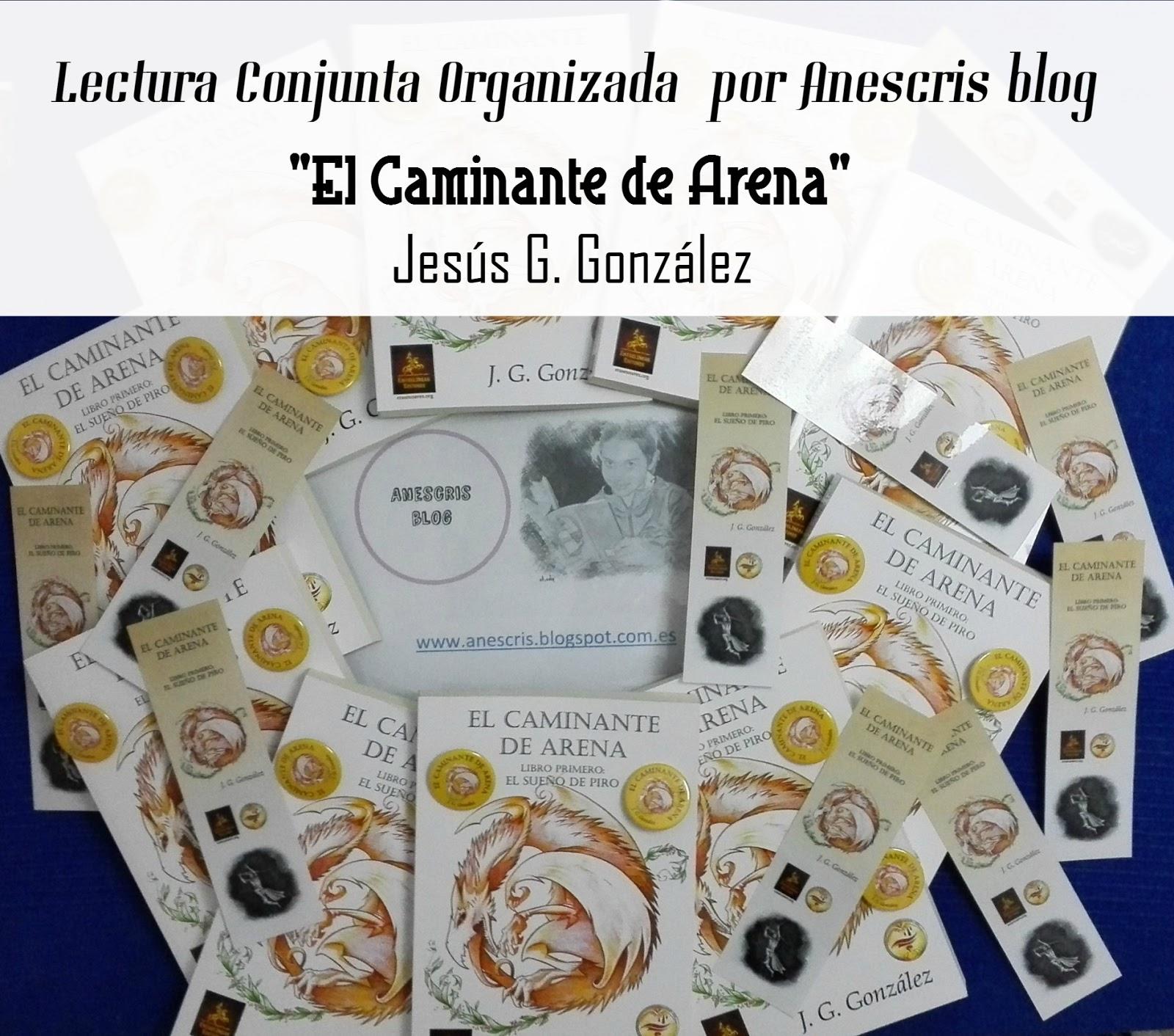 """Lectura Conjunta """"El Caminante de Arena"""" de Jesús G. González"""