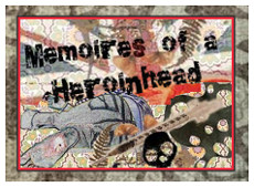 Memoires of a Heroinhead