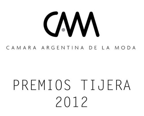 Premios Tijera de Plata 2012. Camara Argentina de la Moda.