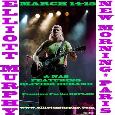 ELLIOTT MURPHY &; NORMANDY ALL STARS FEATURING OLIVIER DURAND - NEW MORNING PARIS MARCH 14-15