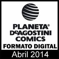 Planeta DeAgostini Cómics: Novedades de Abril en formato digital