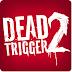 Dead Trigger 2 v0.09.6 مهكره للاندرويد