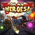 Oh My Heroes (Thời đại của những anh hùng) game cho LG L3