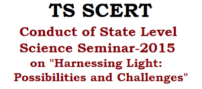 TS SCERT,State Level Science Seminar, topic