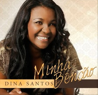 Din� Santos - Minha Ben��o 2013