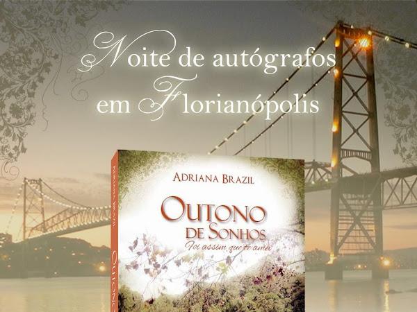 Convite para noite de autógrafos de Outono de Sonhos da Adriana Brazil em Florianópolis