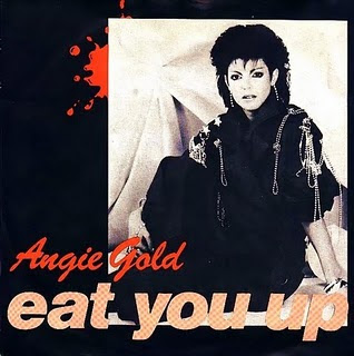 Angie Gold - Eat You Up ( MAXI)