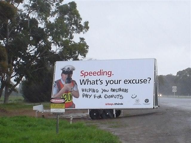 The Best Excuse To Police For Speeding - Helping You Bastards Pay For Donuts