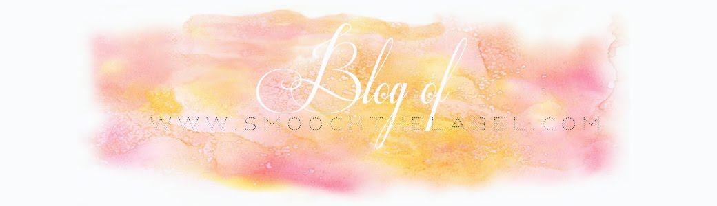 BLOG of www.smoochthelabel.com