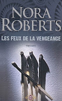 http://lachroniquedespassions.blogspot.fr/2014/07/les-feux-de-la-vengeance-nora-roberts.html