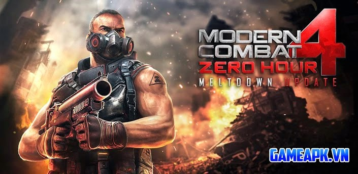 Modern Combat 4: Zero Hour v1.1.6 APK Full cho Android