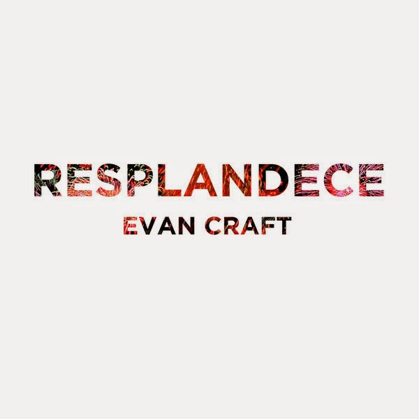 Evan+Craft+ +Resplandece+%28Feat.Nicole+Garcia%29+%28Single%29+2014+%28Exclusivo+WC%29 Evan Craft – Resplandece (Feat.Nicole Garcia) (Single) 2014 (Exclusivo WC)