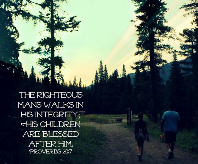 father's day, bible verse, God's word, integrity, http://bec4-beyondthepicketfence.blogspot.com/2015/06/sunday-verses-happy-fathers-day.html