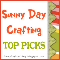 TOP PICKS - SUNNY DAY CRAFTING - CHALLENGE 25 - 29 NOV 2016