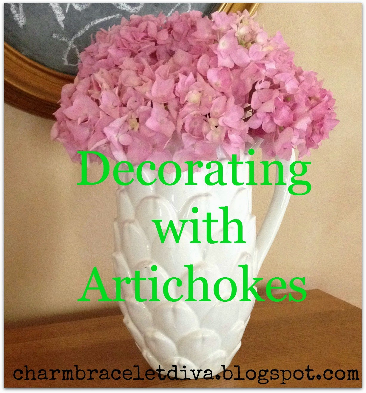 Our hopeful home decorating with artichokes for Artichoke decoration