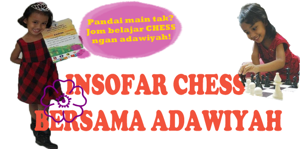 INSOFAR CHESS BERSAMA ADAWIYAH