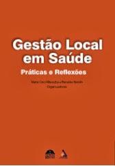 Gestão Local em Saúde, Práticas e Reflexões - 2004